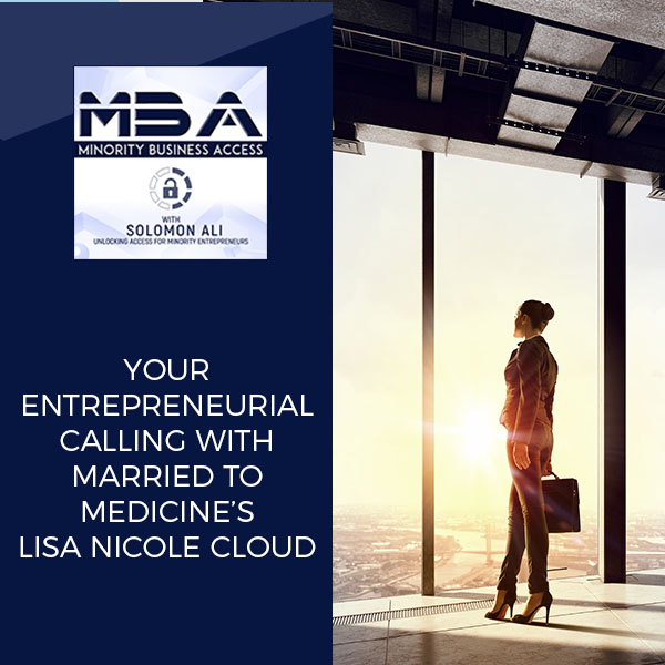 Your Entrepreneurial Calling With Married to Medicine's Lisa Nicole Cloud