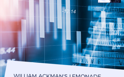 William Ackman's Lemonade Stand: Breaking Down Finance And Investing (Part One)
