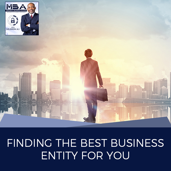 Finding The Best Business Entity For You
