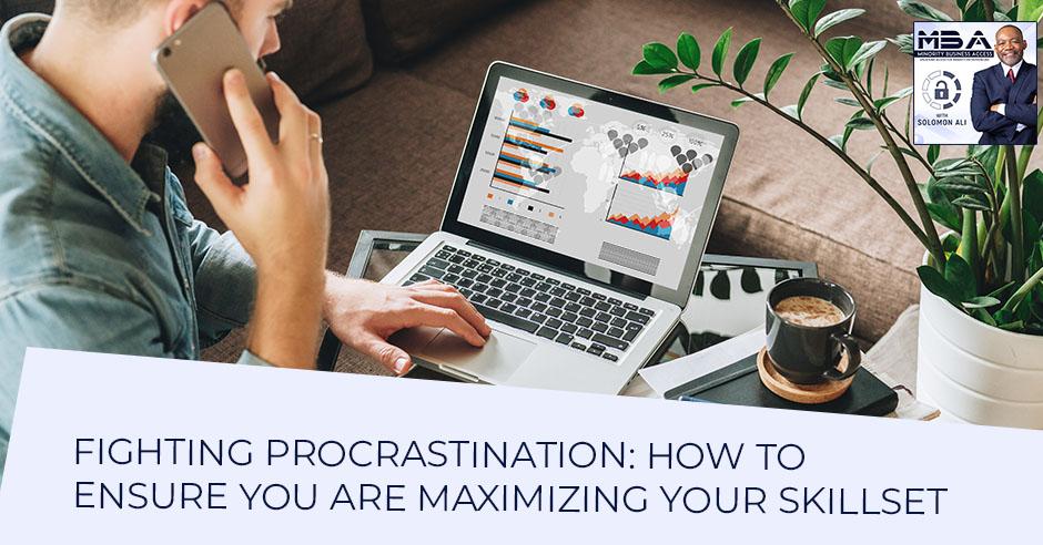 MBA 31 | Fighting Procrastination