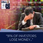 MBA 33 | Investors Lose Money